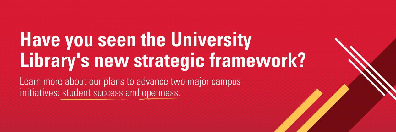 Have you seen the University Library's new strategic framework?