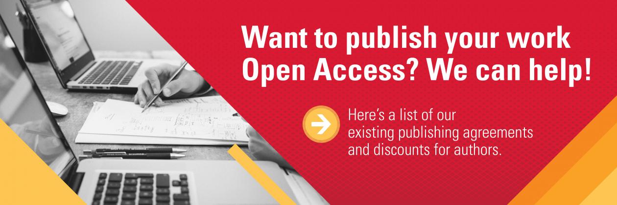 Want to publish your work Open Access? We can help!